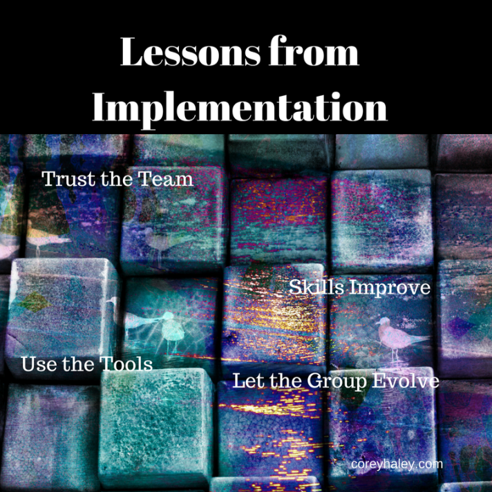 Lessons from Implementation